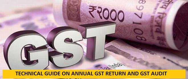 ICAI TECHNICAL GUIDE ON GST ANNUAL RETURN AND AUDIT